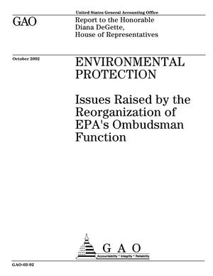 Primary view of object titled 'Environmental Protection: Issues Raised by the Reorganization of EPA's Ombudsman Function'.