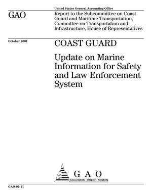 Primary view of object titled 'Coast Guard: Update on Marine Information for Safety and Law Enforcement System'.