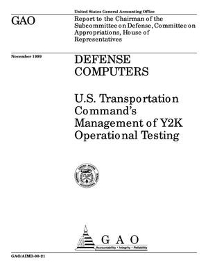 Primary view of object titled 'Defense Computers: U.S. Transportation Command's Management of Y2K Operational Testing'.