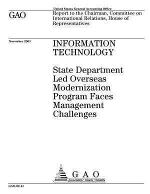 Primary view of object titled 'Information Technology: State Department Led Overseas Modernization Program Faces Management Challenges'.
