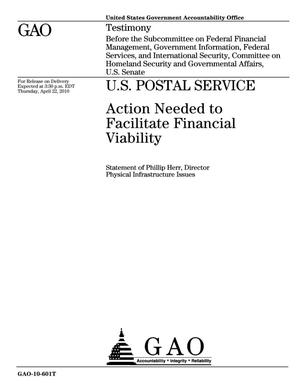 Primary view of object titled 'U.S. Postal Service: Action Needed to Facilitate Financial Viability'.