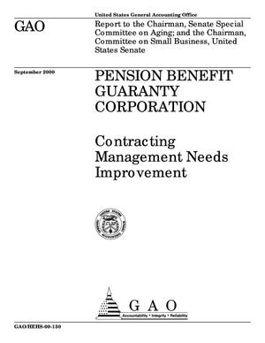 Primary view of object titled 'Pension Benefit Guaranty Corporation: Contracting Management Needs Improvement'.