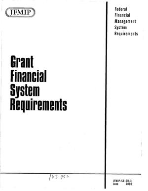 Primary view of object titled 'Grant Financial System Requirements'.