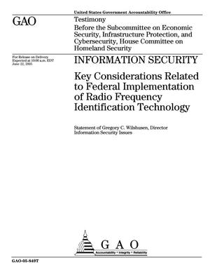 Primary view of object titled 'Information Security: Key Considerations Related to Federal Implementation of Radio Frequency Identification Technology'.