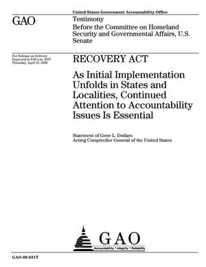 Primary view of object titled 'Recovery Act: As Initial Implementation Unfolds in States and Localities, Continued Attention to Accountability Issues Is Essential'.
