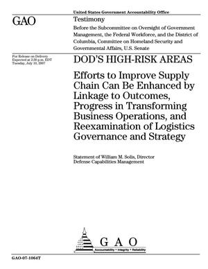Primary view of object titled 'DOD's High-Risk Areas: Efforts to Improve Supply Chain Can Be Enhanced by Linkage to Outcomes, Progress in Transforming Business Operations, and Reexamination of Logistics Governance and Strategy'.