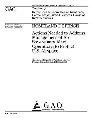 Primary view of object titled 'Homeland Defense: Actions Needed to Address Management of Air Sovereignty Alert Operations to Protect U.S. Airspace'.
