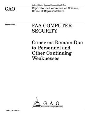 Primary view of object titled 'FAA Computer Security: Concerns Remain Due to Personnel and Other Continuing Weaknesses'.