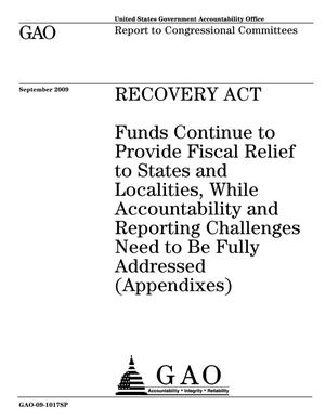 Primary view of object titled 'Recovery Act: Funds Continue to Provide Fiscal Relief to States and Localities, While Accountability and Reporting Challenges Need to Be Fully Addressed (Appendixes), an E-supplement to GAO-09-1016'.