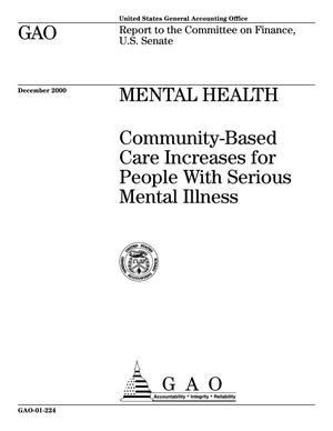 Primary view of object titled 'Mental Health: Community-Based Care Increases for People With Serious Mental Illness'.