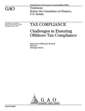 Primary view of object titled 'Tax Compliance: Challenges in Ensuring Offshore Tax Compliance'.