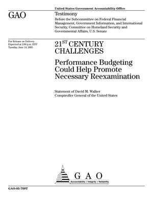 Primary view of object titled '21st Century Challenges: Performance Budgeting Could Help Promote Necessary Reexamination'.