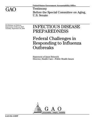 Primary view of object titled 'Infectious Disease Preparedness: Federal Challenges in Responding to Influenza Outbreaks'.