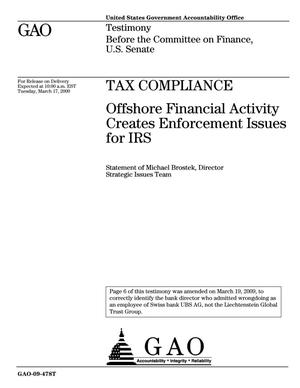 Primary view of object titled 'Tax Compliance: Offshore Financial Activity Creates Enforcement Issues for IRS'.
