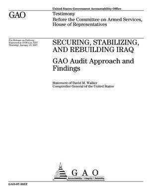 Primary view of object titled 'Securing, Stabilizing, and Rebuilding Iraq: GAO Audit Approach and Findings'.