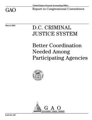 Primary view of object titled 'D.C. Criminal Justice System: Better Coordination Needed Among Participating Agencies'.