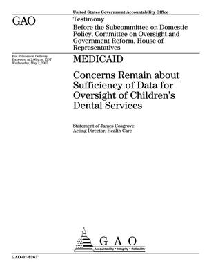 Primary view of object titled 'Medicaid: Concerns Remain about Sufficiency of Data for Oversight of Children's Dental Services'.