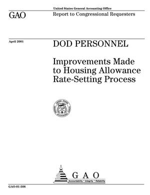 Primary view of object titled 'DOD Personnel: Improvements Made to Housing Allowance Rate-Setting Process'.