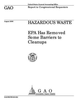Primary view of object titled 'Hazardous Waste: EPA Has Removed Some Barriers to Cleanups'.