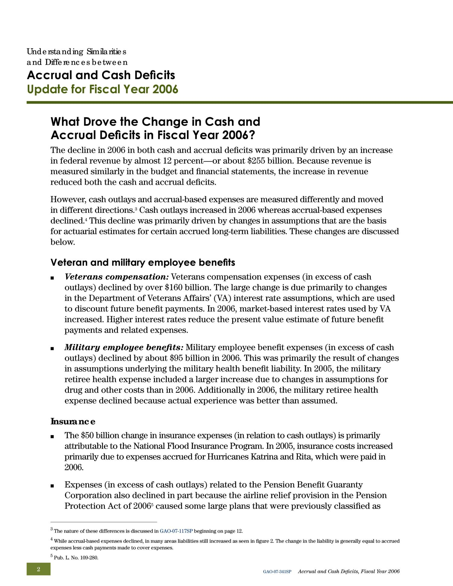 Understanding Similarities and Differences between Accrual and Cash Deficits: Update for Fiscal Year 2006, an E-supplement to GAO-07-117SP                                                                                                      [Sequence #]: 2 of 4