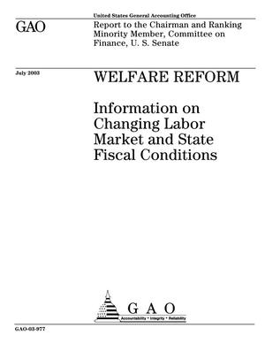 Primary view of object titled 'Welfare Reform: Information on Changing Labor Market and State Fiscal Conditions'.