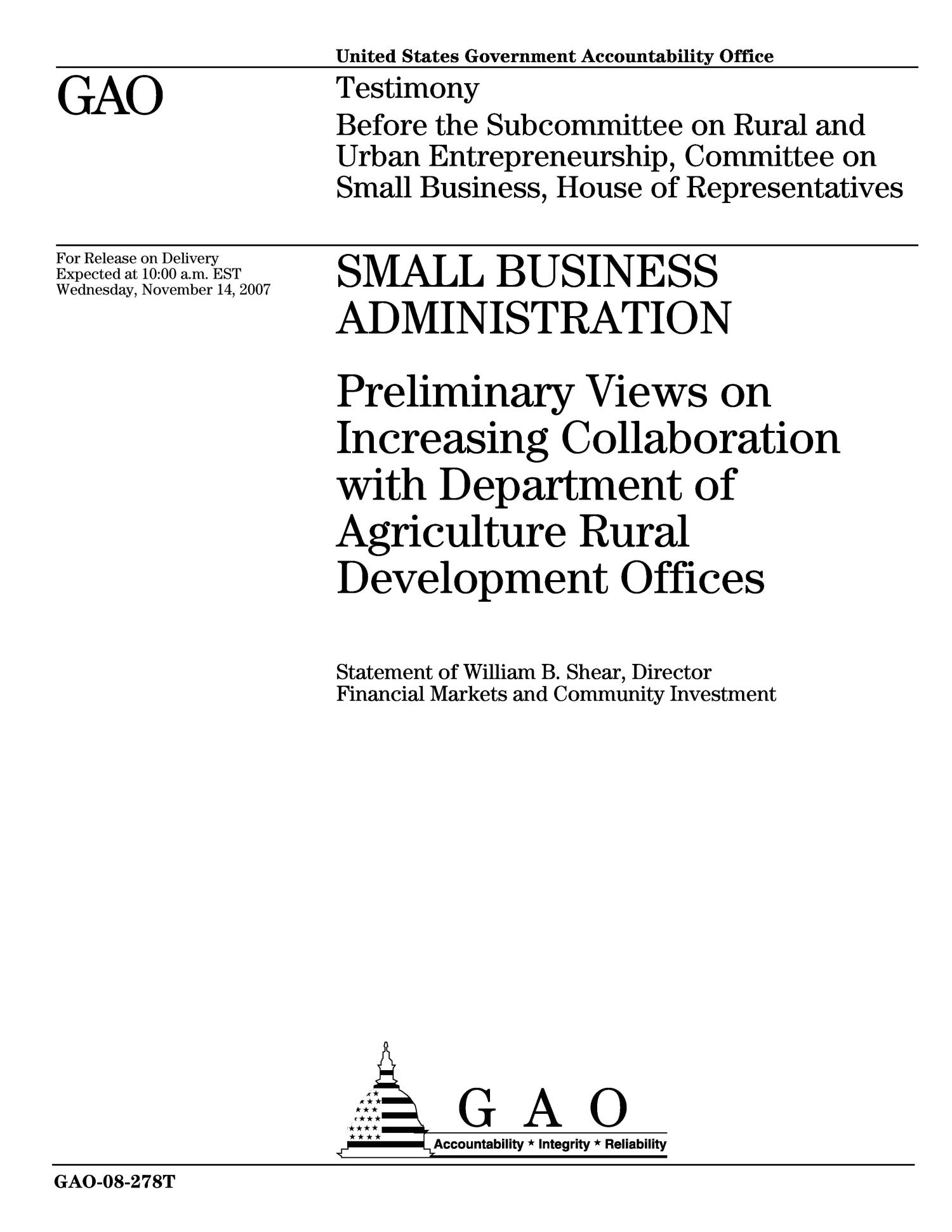 Small Business Administration: Preliminary Views on Increasing Collaboration with Department of Agriculture Rural Development Offices                                                                                                      [Sequence #]: 1 of 15