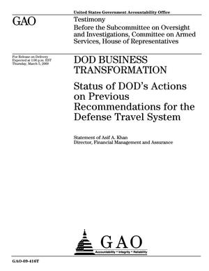Primary view of object titled 'DOD Business Transformation: Status of DOD's Actions on Previous Recommendations for the Defense Travel System'.