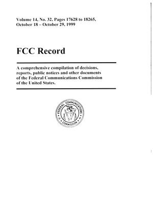 Primary view of object titled 'FCC Record, Volume 14, No. 32, Pages 17628 to 18265, October 18 - October 29, 1999'.