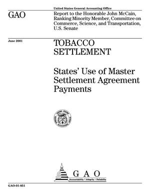 Primary view of object titled 'Tobacco Settlement: States' Use of Master Settlement Agreement Payments'.