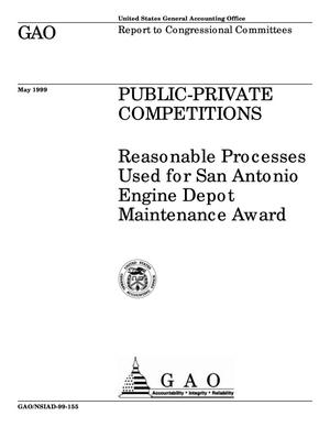 Primary view of object titled 'Public-Private Competitions: Reasonable Processes Used for San Antonio Engine Depot Maintenance Award'.