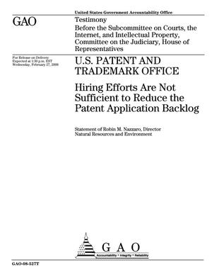 Primary view of object titled 'U.S. Patent and Trademark Office: Hiring Efforts Are Not Sufficient to Reduce the Patent Application Backlog'.