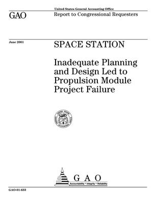 Primary view of object titled 'Space Station: Inadequate Planning and Design Led to Propulsion Module Project Failure'.