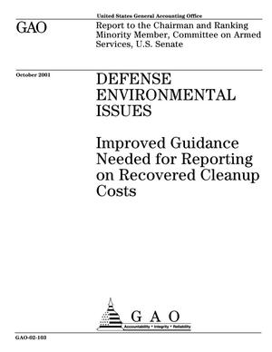 Primary view of object titled 'Defense Environmental Issues: Improved Guidance Needed for Reporting on Recovered Cleanup Costs'.