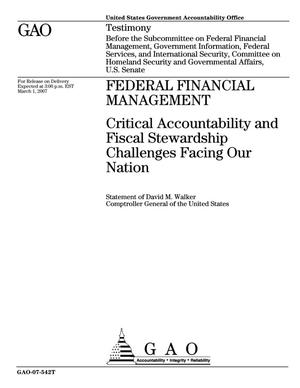 Primary view of object titled 'Federal Financial Management: Critical Accountability and Fiscal Stewardship Challenges Facing Our Nation'.