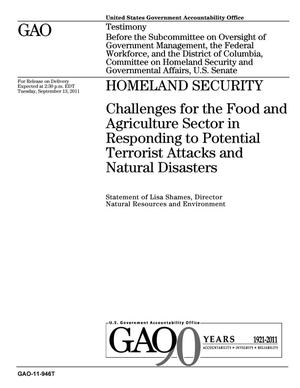 Primary view of object titled 'Homeland Security: Challenges for the Food and Agriculture Sector in Responding to Potential Terrorist Attacks and Natural Disasters'.