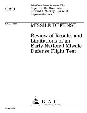 Primary view of object titled 'Missile Defense: Review of Results and Limitations of an Early National Missile Defense Flight Test'.