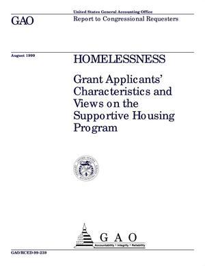 Primary view of object titled 'Homelessness: Grant Applicants' Characteristics and Views on the Supportive Housing Program'.