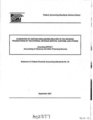 Primary view of object titled 'FASAB: Amending SFFAS 7, Elimination of Certain Disclosures Related to Tax Revenue Transactions by the Internal Revenue Service, Customs, and Others'.