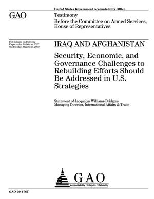 Primary view of object titled 'Iraq and Afghanistan: Security, Economic, and Governance Challenges to Rebuilding Efforts Should Be Addressed in U.S. Strategies'.
