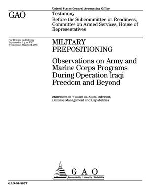 Primary view of object titled 'Military Prepositioning: Observations on Army and Marine Corps Programs During Operation Iraqi Freedom and Beyond'.