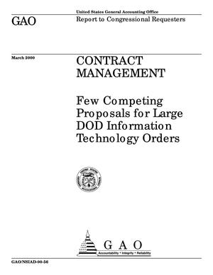 Primary view of object titled 'Contract Management: Few Competing Proposals for Large DOD Information Technology Orders'.