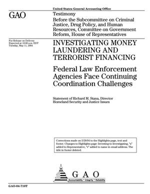 Primary view of object titled 'Investigating Money Laundering And Terrorist Financing: Federal Law Enforcement Agencies Face Continuing Coordination Challenges'.