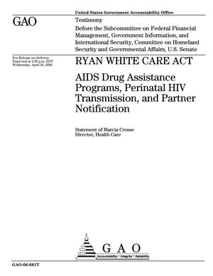Primary view of object titled 'Ryan White CARE Act: AIDS Drug Assistance Programs, Perinatal HIV Transmission, and Partner Notification'.