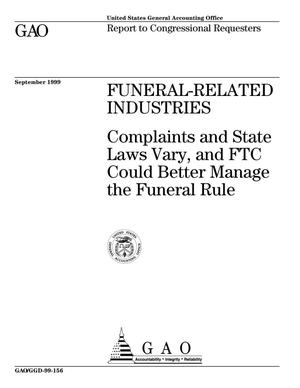 Primary view of object titled 'Funeral-Related Industries: Complaints and State Laws Vary, and FTC Could Better Manage the Funeral Rule'.