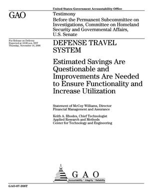 Primary view of object titled 'Defense Travel System: Estimated Savings Are Questionable and Improvements Are Needed to Ensure Functionality and Increase Utilization'.