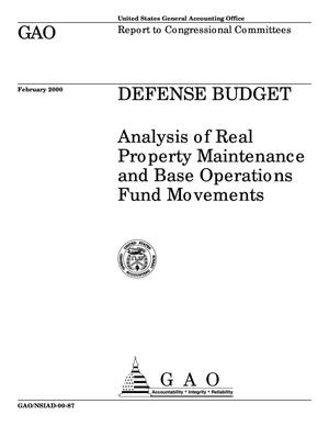 Primary view of object titled 'Defense Budget: Analysis of Real Property Maintenance and Base Operations Fund Movements'.