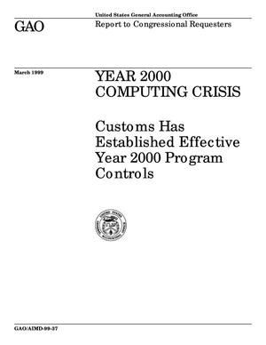 Primary view of object titled 'Year 2000 Computing Crisis: Customs Has Established Effective Year 2000 Program Controls'.
