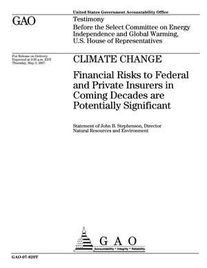 Primary view of object titled 'Climate Change: Financial Risks to Federal and Private Insurers in Coming Decades are Potentially Significant'.