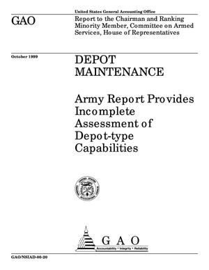 Primary view of object titled 'Depot Maintenance: Army Report Provides Incomplete Assessment of Depot-Type Capabilities'.