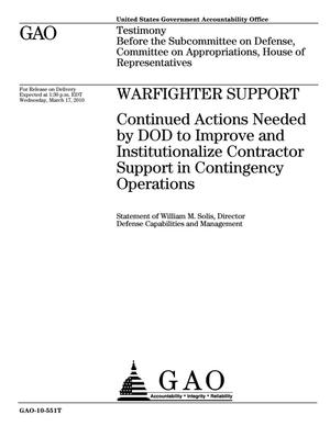 Primary view of Warfighter Support: Continued Actions Needed by DOD to Improve and Institutionalize Contractor Support in Contingency Operations